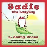 Sadie The Ladybug