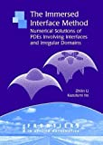 img - for The Immersed Interface Method: Numerical Solutions of PDEs Involving Interfaces and Irregular Domains (Frontiers in Applied Mathematics) book / textbook / text book