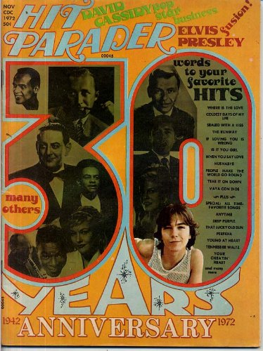 Hit Parader Magazine 30th ANNIVERSARY The Beatles DAVID CASSIDY Elvis PHIL SPECTOR Harry Chapin FILLMORE November 1972 -