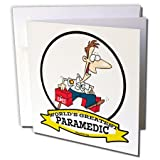 3dRose Funny Worlds Greatest Paramedic Occupation Job Cartoon - Greeting Cards, 6 x 6 inches, set of 6 (gc_103423_1)