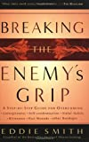 Breaking the Enemy's Grip, Eddie Smith, 0764229982