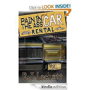 Pain in the Ass Car Rental R.J. Lockett
