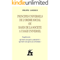 Principes Universels De L'Ordre Social (French Edition)