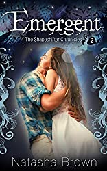 Emergent (The Shapeshifter Chronicles Book 3)