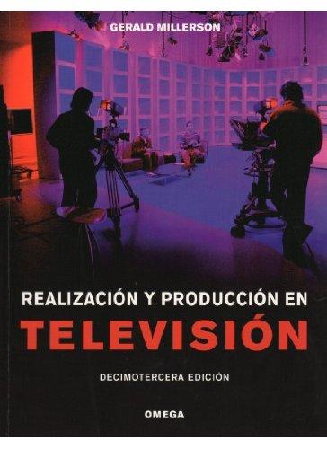 Descargar Libro Realizacion Y Produccion Television G. Millerson
