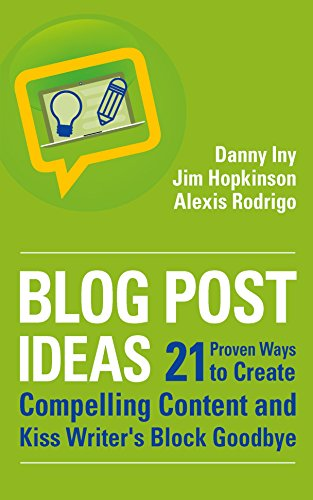 Buy cheap 21 Proven Ways to Create Compelling Content and Kiss Writer's Block Goodbye (Business Reimagined Series Book 2)