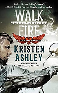 Walk Through Fire by Kristen Ashley ebook deal