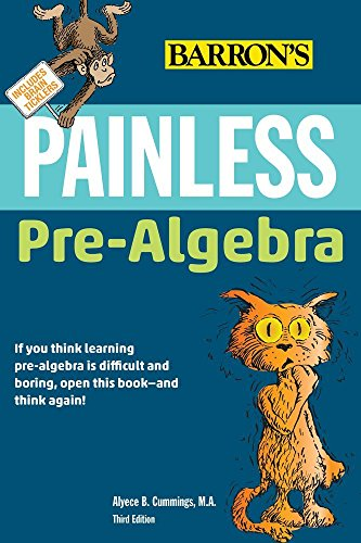 Painless Pre-Algebra (Barron's Painless) (Prentice Hall Mathematics Algebra 2 Answer Key)