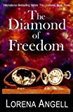 The Diamond of Freedom (The Unaltered) (Volume 3)