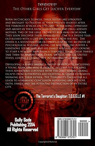 The Terrorists Daughters:  T.O.G.G.L.E #1 (The Other Girls Get Lucifer Everyday)