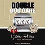 Double Dog Dare: Davis Way Crime Caper Series, Book 7