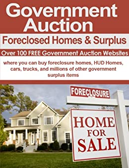Government Auctions: Cars, Foreclosed Homes and Surplus