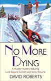No More Dying (Lord Edward Corinth & Verity Brown)