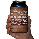 Personalized Wedding Can Cooler- Happiness Is Being Married To Your Best Friend (50)