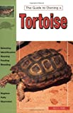 Tortoises, Natural History, Care and Breeding in Captivity, Jerry G. Walls, 0793820707