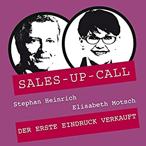 Auftreten und Stil (Sales-up-Call) Hörbuch
