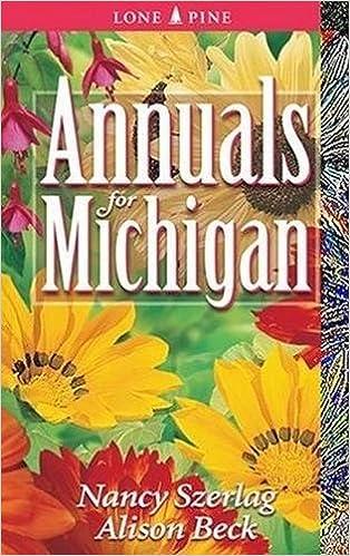 336679b1dbffaf Annuals for Michigan  Nancy Szerlag