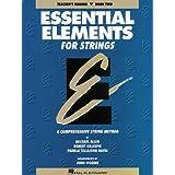 Essential Elements for Strings - Book 2 (Original Series): Teacher Manual