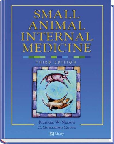 Small Animal Internal Medicine, Third Edition