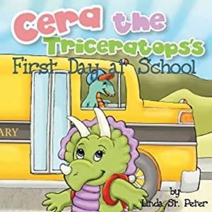 Cera the Triceratops's First Day at School Audiobook