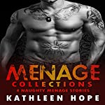Menage Collections - Short Stories | Kathleen Hope