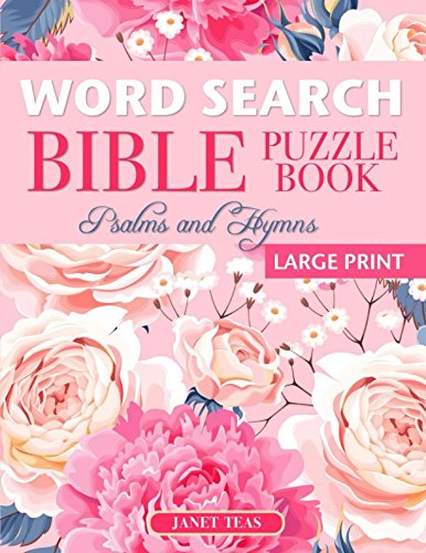 Word Search Bible Puzzle Book: Psalms and Hymns (Large Print)