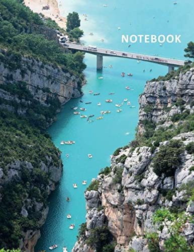 College Ruled Notebook: Gorges du verdon Useful Student Composition Book Daily Journal Diary Notepad for researching what to do in provence france