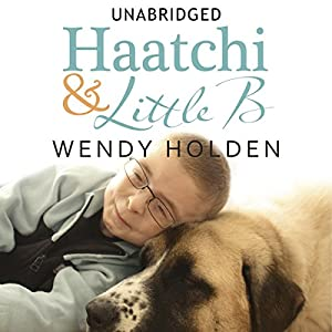 Haatchi and Little B Audiobook