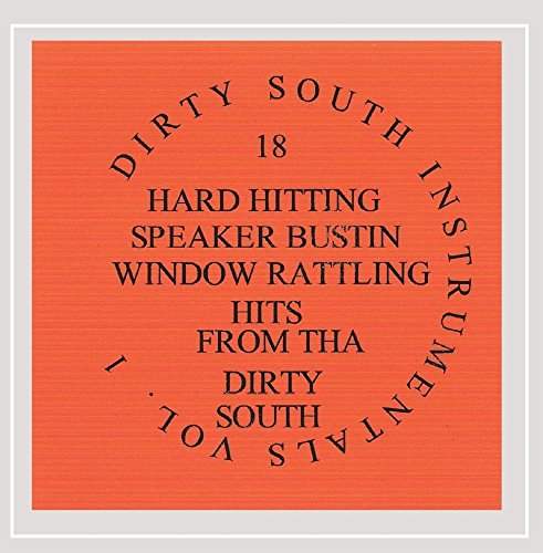 (Dirty South Instrumentals Volume 1 [Explicit])