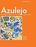 img - for Azulejo Anthology & Guide to the AP Spanish Literature Course, 2nd Edition (Softcover) (Spanish Edition) book / textbook / text book