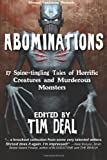 img - for Abominations: 17 Spine-Tingling Tales Of Murderous Monsters And Horrific Creatures book / textbook / text book