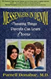 Messengers in Denim, The Amazing Thing Parents Can Learn from Teens