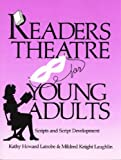 img - for Readers Theatre for Young Adults: Scripts and Script Development by Kathy Howard Latrobe (1-Sep-1989) Paperback book / textbook / text book