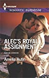 Alec's Royal Assignment: A Protector Hero Romance (Man on a Mission Book 3)