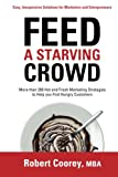 img - for Feed A Starving Crowd book / textbook / text book