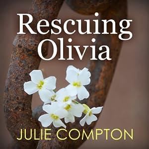 Rescuing Olivia Audiobook