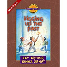 Digging Up the Past: Genesis, Chapters 3-11 (Discover 4 Yourself Inductive Bible Studies for Kids (Paperback))