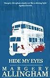 Hide My Eyes (A Campion Mystery)