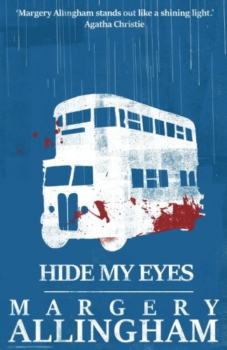 Hide My Eyes (A Campion Mystery)