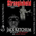 Stranglehold Audiobook by Jack Ketchum Narrated by Chet Williamson