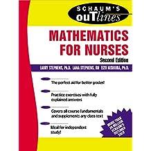 Schaum's Outline of Mathematics for Nurses (Schaum's Outline Series. Schaum's Outline Series in Nursing.)
