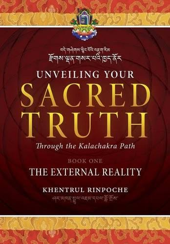 Unveiling-Your-Sacred-Truth-through-the-Kalachakra-Path-Book-One-The-External-Reality