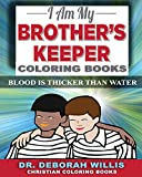 I Am My Brother's Keeper: BLOOD IS THICKER THAN WATER