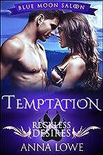 Temptation: Reckless Desires (Blue Moon Saloon Book 2)
