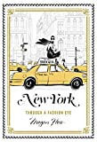 Image of New York: Through a Fashion Eye