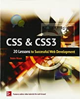 CSS & CSS3: 20 Lessons to Successful Web Development Front Cover