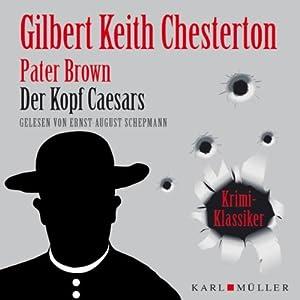 Der Kopf des Caesars (Pater Brown) Hörbuch