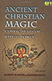 Ancient Christian Magic, Books Central