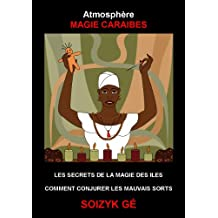 Atmosphère Magie Caraïbes (French Edition)