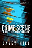 Crime Scene - CSI Reilly Steel Prequel: Like Scarpetta? You'll LOVE Steel